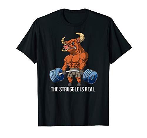 Der Kampf ist echtes OX Weightlifting Deadlift Fitness T-Shirt