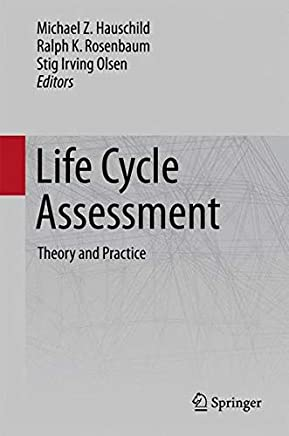 Life Cycle Assessment: Theory and Practice