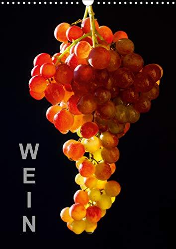 Wein (Wandkalender 2021 DIN A3 hoch)