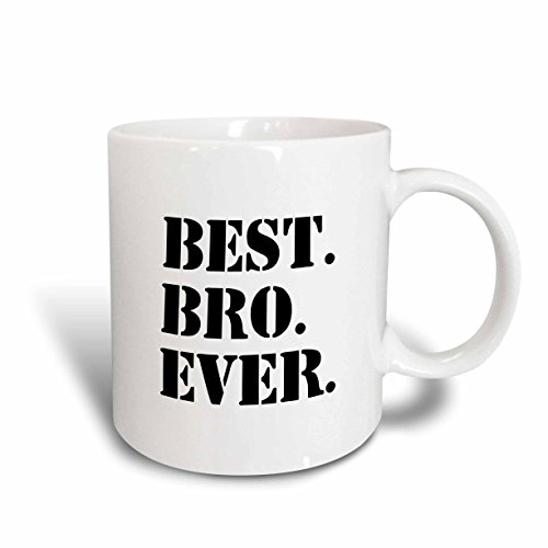 3dRose Mug_151479_5'Best Bro Ever Gifts for Brothers Black Text, Ceramic, Red/Wh