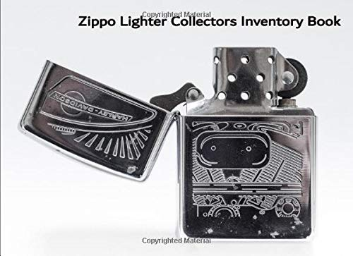 Zippo Lighter Collectors Inventory Book: Catalog and record your valuable Zippo lighter collection