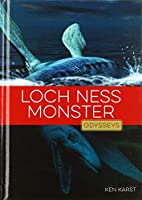 Loch Ness Monster (Odysseys in Mysteries)