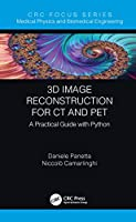 3D Image Reconstruction for CT and PET: A Practical Guide with Python
