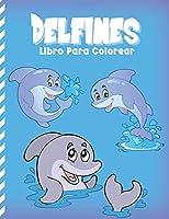 Delfines Libro Para Colorear: Mar De Fantasía Para Colorear (El Alivio Del Estrés)
