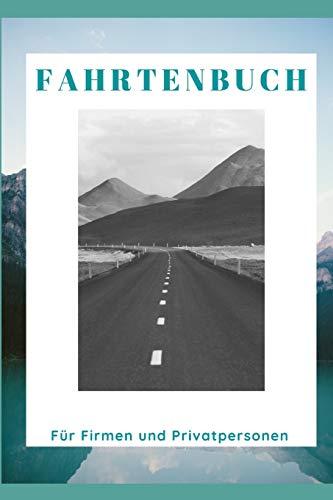 Fahrtenbuch für Firmen und Privatpersonen: Berufliche oder private Fahrten schnell und einfach noti