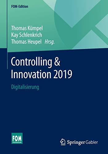 Controlling & Innovation 2019: Digitalisierung (FOM-Edition)