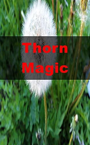 Thorn Magic (Spanish Edition)
