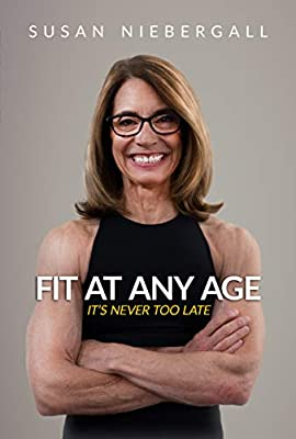 Fit at Any Age: It's Never Too Late