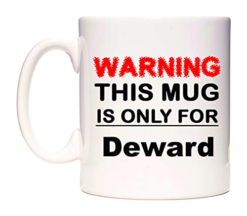 Warning This Mug is ONLY for Deward Taza por WeDoMugs®