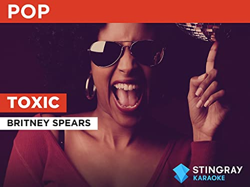 Toxic in the Style of Britney Spears