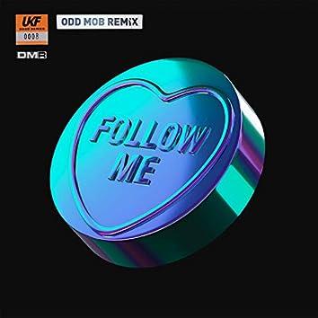 Follow Me (Odd Mob Remix)