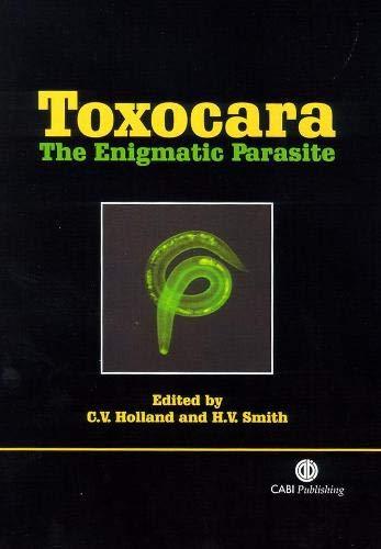 Toxocara: The Enigmatic Parasite (Cabi)
