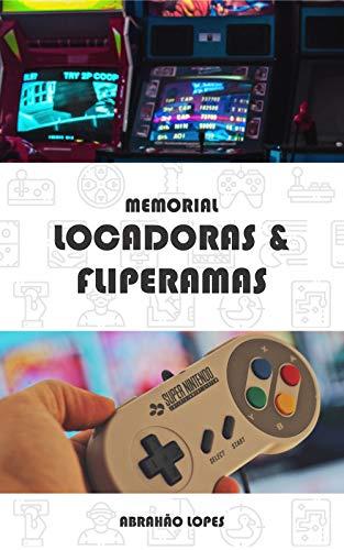 Memorial Locadoras & Fliperamas