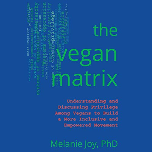 The Vegan Matrix Audiobook By Dr. Melanie Joy PhD cover art