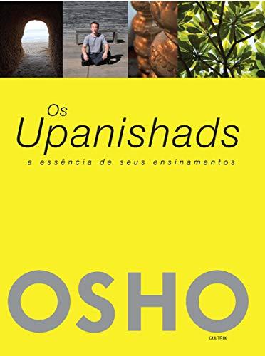 Os Upanishads: A Essência De Seus Ensinamentos