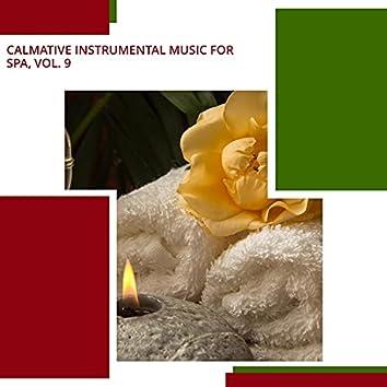 Calmative Instrumental Music For Spa, Vol. 9