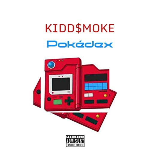 Kidd$moke
