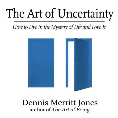 The Art of Uncertainty audiobook cover art