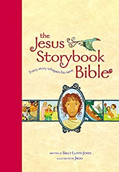 The Jesus Storybook Bible Read-Aloud Edition  Every Story Whispers His Name