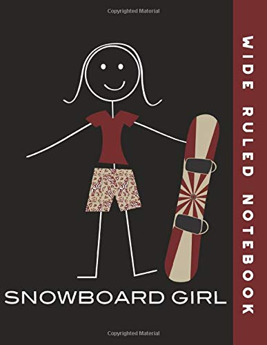 Wide Ruled Notebook: Snowboard Girl Ruled Journal Composition Book
