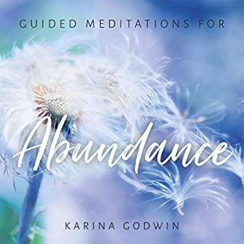 Guided Meditations for Abundance