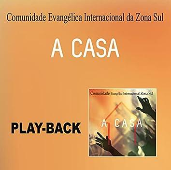 A Casa (Playback)