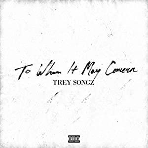To Whom It May Concern [Explicit]