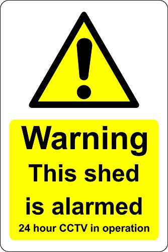 Warning this shed is alarmed 24 hour CCTV in operation Safety sign - Self adhesive sticker 150mm x 100mm
