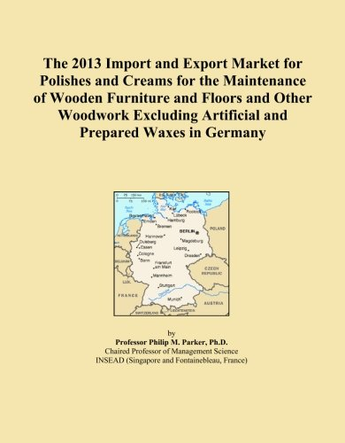 The 2013 Import and Export Market for Polishes and Creams for the Maintenance of Wooden Furniture and Floors and Other Woodwork Excluding Artificial and Prepared Waxes in Germany