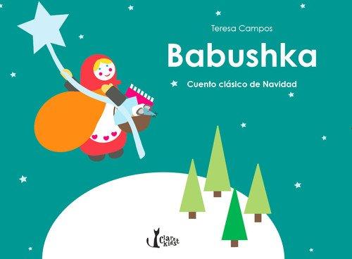 Babushka: Cuento clásico de Navidad