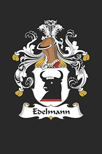 Edelmann: Edelmann Coat of Arms and Family Crest Notebook Journal (6 x 9 - 100 pages)