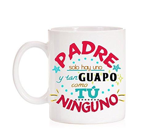 MardeTé Taza Padre Solo Hay uno y Tan Guapo como tú Ninguno. Taza Regalo Divertida día del Padre.