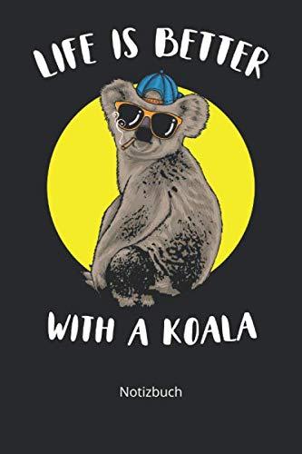 Notizbuch: Cooler Koala mit Sonnenbrille & Spruch Motiv als Geschenk (Liniertes Notizbuch mit 100 Seiten für Eintragungen aller Art)