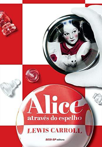 Alice através do espelho (Cosac Naify por SESISP Editora)
