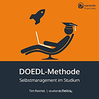 DOEDL-Methode: Selbstmanagement im Studium                   Autor:                                                                                                                                 Tim Reichel                               Sprecher:                                                                                                                                 Priya Linke                      Spieldauer: 2 Std. und 32 Min.     25 Bewertungen     Gesamt 4,4