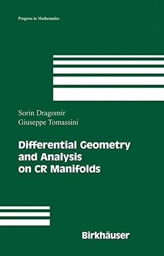 [[Differential Geometry and Analysis on CR Manifolds (Progress in Mathematics)]] [By: Dragomir, Sorin] [May, 2006]