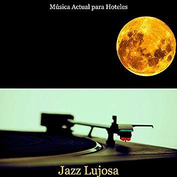 Jazz Lujosa