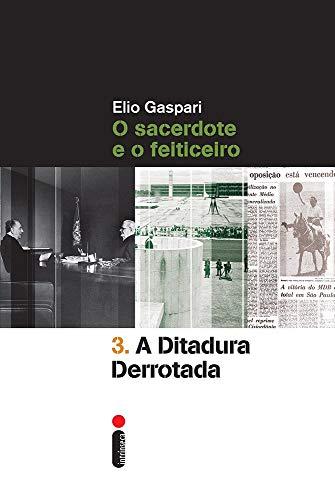A Ditadura Derrotada - Volume 3
