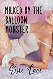Milked By The Balloon Monster (English Edition)