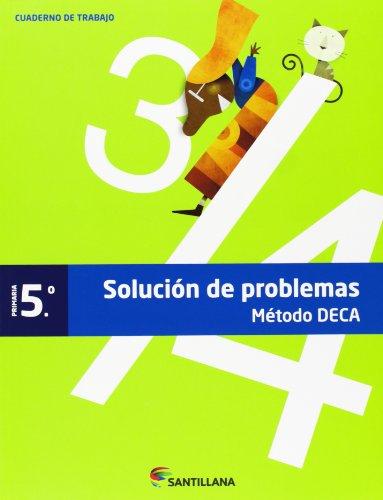 CUADERNO PROBLEMAS METODO DECA 5 PRIMARIA - 9788468009797