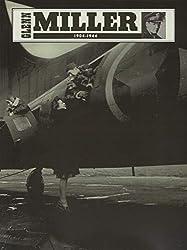 Glenn Miller 1904-1944