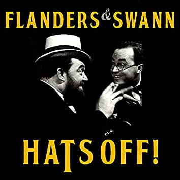 Flanders & Swann - Hats Off!
