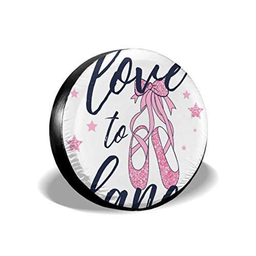 Liefde om te Dans en Ballerina Roze Glitter Schoenen Ill Spare Tire Cover Reserveband Band Cover Fit voor SUV en Veel Voertuig 14-17inch