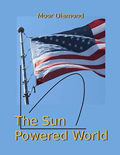 The Sun Powered World