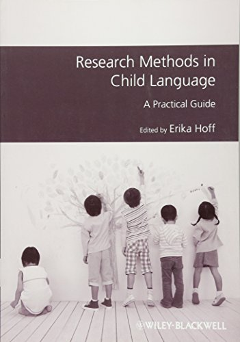 Research Methods in Child Language: A Practical Guide
