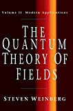 The Quantum Theory of Fields (The Quantum Theory of Fields 3 Volume Hardback Set)
