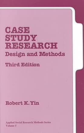 [(Case Study Research : Design and Methods)] [By (author) Robert K. Yin] published on (February, 2003)