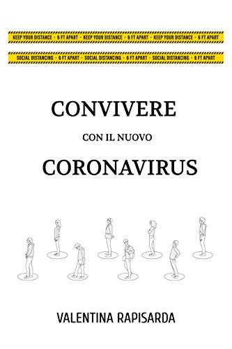 Convivere con il nuovo coronavirus