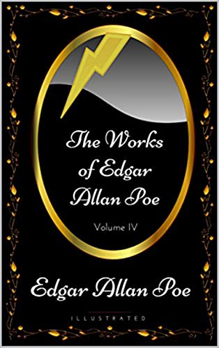 The Works of Edgar Allan Poe — Volume 4 (English Edition)