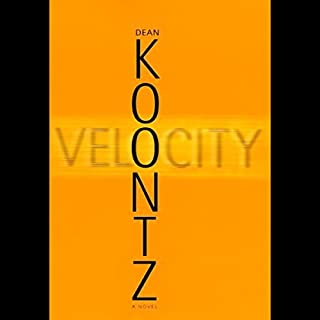 Velocity                   By:                                                                                                                                 Dean Koontz                               Narrated by:                                                                                                                                 Michael Hayden                      Length: 9 hrs and 16 mins     1,022 ratings     Overall 4.0